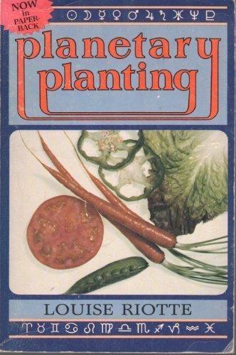 Planetary Planting por Louise Riotte