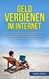 Geld verdienen im Internet: Wie Sie