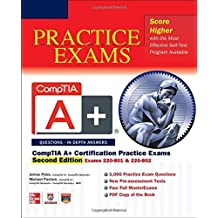 CompTIA A+ Certification Practice Exams, Second Edition (Exams 220-801 & 220-802) by James Pyles (2012-10-23)
