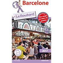 Guide du Routard Barcelone 2017