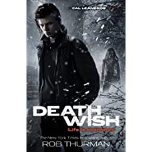 Deathwish (A Cal Leandros Novel) by Rob Thurman (2012-08-02)