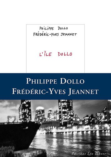 L'Ile Dollo par Frédéric-Yves Jeannet