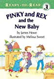 Pinky and Rex and the New Baby (Pinky and Rex Ready-To-Read)