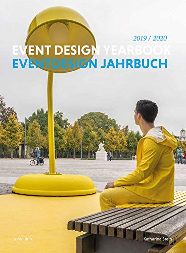 Eventdesign Jahrbuch 2019/2020: Event Design Yearbook 2019/2020
