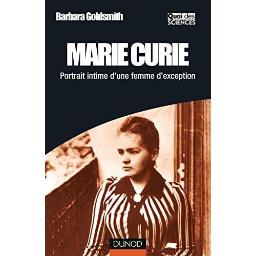 Marie Curie - Portrait intime d'une femme d'exception