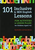 101 Inclusive and SEN English Lessons (101 Inclusive and Sen Lessons)