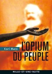 L'Opium du peuple: Introduction de la Contribution à la critique de la philosophie du droit de Hegel