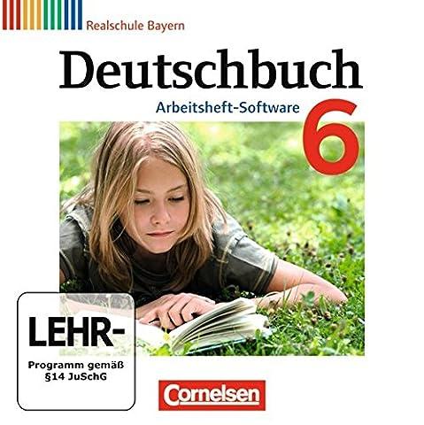 Deutschbuch 6. Jahrgangsstufe. Übungs-CD-ROM zum Arbeitsheft. Realschule Bayern