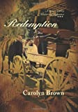 Redemption (Love's Valley Historical Romance)