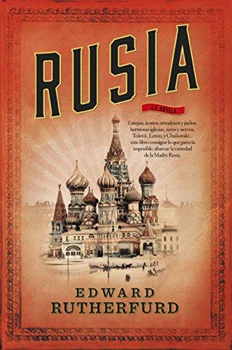 Rusia (Novela Historica (roca)) por Edward Rutherfurd