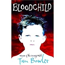 By Tim Bowler Bloodchild [Paperback]
