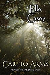 [ War Of The Fae: Book 2, Call To Arms ] By Casey, Elle (Author) [ Nov - 2012 ] [ Paperback ]