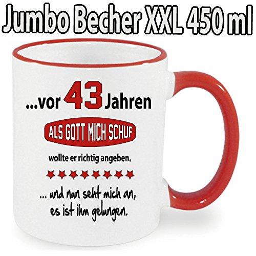 """XXL Tasse Geburtstag Rot """" Als Gott mich Schuf-43"""" Geburtstagsbecher. Alle Alterzahlen verfügbar."""