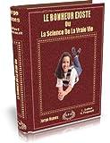 Le bonheur existe (French Edition)