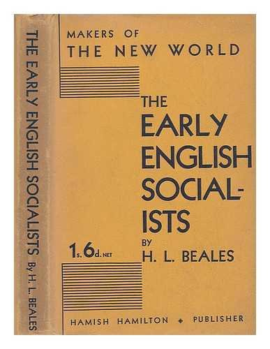 The early English socialists / by H. L. Beales