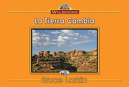 La Tierra Cambia por Bruce Larkin