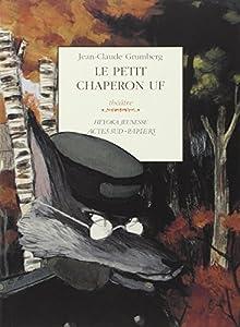"""Afficher """"Le Petit Chaperon Uf"""""""