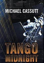 Tango Midnight by Michael Cassutt (2003-11-21)