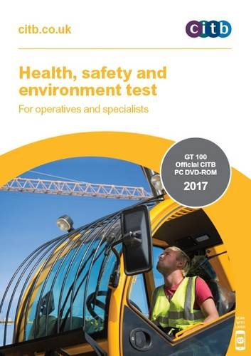 Health, Safety and Environment Test for Operatives and Specialists: GT 100/17 DVD 2017 PDF Books
