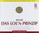 Das LOLA-Prinzip - René Egli