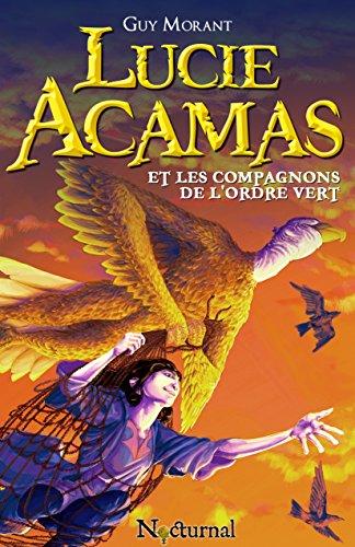 Lucie Acamas et les Compagnons de l'Ordre Vert