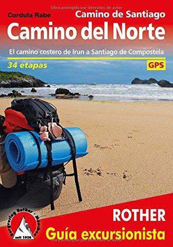 Camino del Norte. Ruta jacobea de Irún a Santiago de Compostela. 33 etapas. Guía Rother.