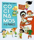 Cocinamos a 4 manos. Recetas para hacer con niños (Larousse - Infantil / Juvenil - Castellano - A Partir De 8 Años)