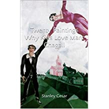 Twenty Paintings Why Kids Love Marc Chagall (English Edition)