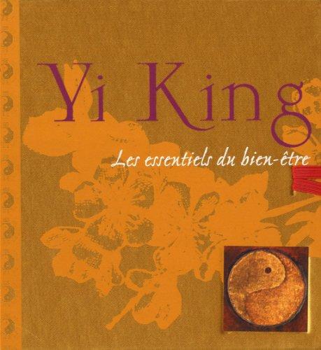 YI KING par GARY G MELYAN, WEN-KUANG CHU