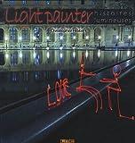 Light painter : Histoires lumineuses