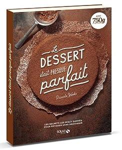 vignette de 'Le Dessert était (presque) parfait (Pascale Weeks)'