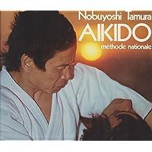 L'Aikido : Méthode nationale