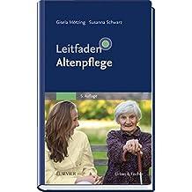 Leitfaden Altenpflege: .