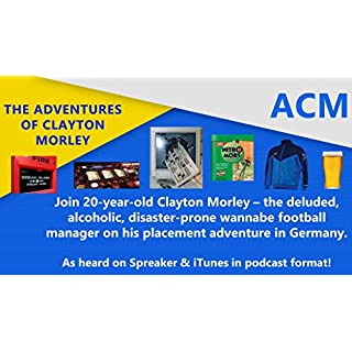 ACM: The Adventures of Clayton Morley: Episode One: Initiate (Series One) (English Edition)