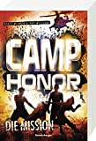 Camp Honor, Band 1: Die Mission