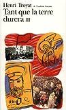 Tant que la terre durera, tome 3 - Gallimard - Folio - 12/07/1972