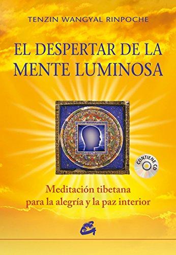 El Despertar De La Menta Luminosa (Budismo) por Tenzin Wangyal Rinpoche