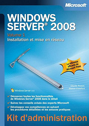 Windows Server 2008 - Tome 1 - Installation et mise en réseau par Charlie Russel