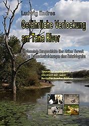 Gefährliche Verlockung am Tana River