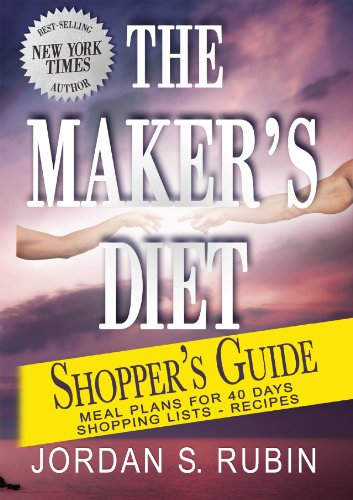 The Maker's Diet Shopper's Guide: Meal plans for 40 days - Shopping lists - Recipes (English Edition)