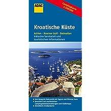 ADAC Campingkarte Kroatische Küste (ADAC Campingführer)