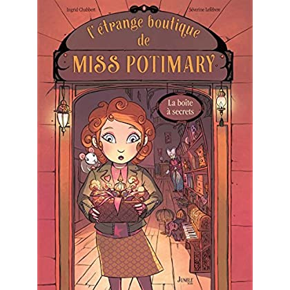 L'étrange boutique de Miss Potimary - Tome 1