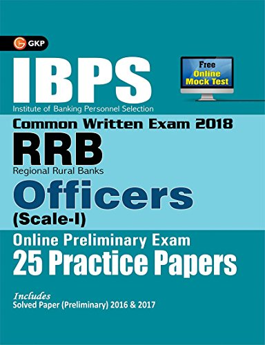 IBPS RRB-CWE Officers Scale I Preliminary - 25 Practice Papers