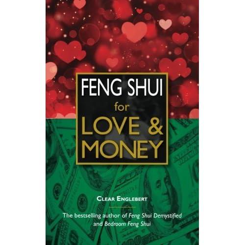 Feng Shui for Love & Money by Clear Englebert (2015-07-25)