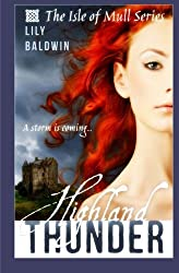 Highland Thunder (Isle of Mull) (Volume 2) by Lily Baldwin (2014-01-11)