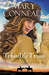 BY Connealy, Mary ( Author ) [ TRIED AND TRUE (WILD AT HEART (PAPERBACK) #1) ] Sep-2014 [ Paperback ]