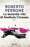51iPIK-mB0L._SL160_ Recensione di La seconda vita di Annibale Canessa di Roberto Perrone Gruppo Rcs e Fabbri Editore