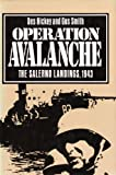 Front cover for the book Operation Avalanche: The Salerno Landings, 1943 by Des Hickey
