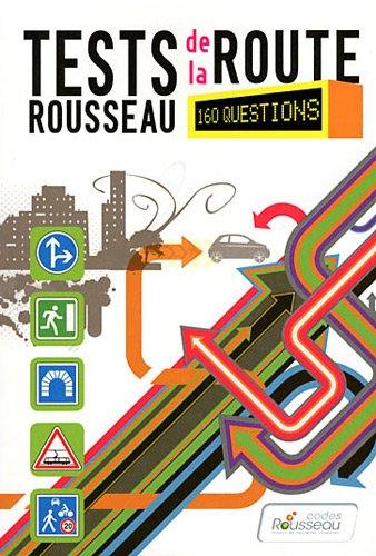 TEST ROUSSEAU DE LA ROUTE B 2012