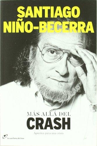 Descargar Libro Mas Alla Del Crash (Los panfletos del lince) de Santiago Niño-Becerra